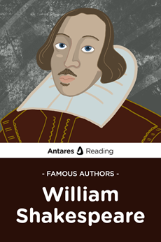 Famous Authors: William Shakespeare, Antares Reading