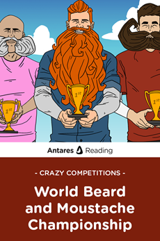 Crazy Competitions: World Beard and Moustache Championship, Antares Reading