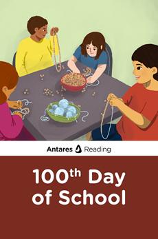 100th Day of School, Antares Reading