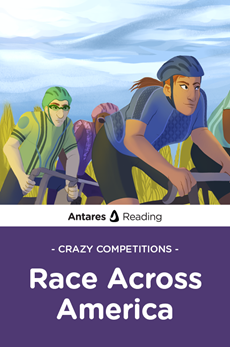 Crazy Competitions: Race Across America, Antares Reading