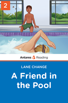 A Friend in the Pool (Lane Change series - Book 2), Antares Reading