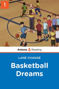 Basketball Dreams (Lane Change series - Book 1), Antares Reading