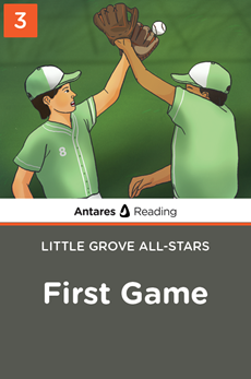 First Game (Little Grove All-Stars series - Book 3), Antares Reading