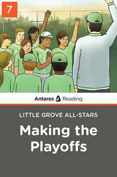 Making the Playoffs (Little Grove All-Stars series - Book 7), Antares Reading