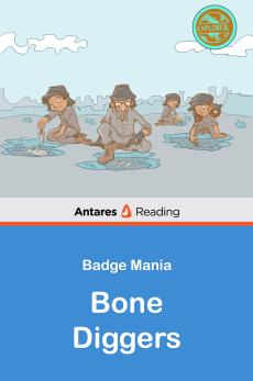 Bone Diggers, Antares Reading