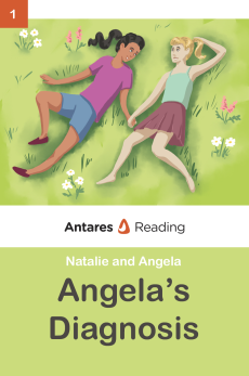 Angela's Diagnosis, Antares Reading