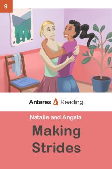 Making Strides, Antares Reading