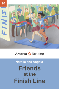 Friends at the Finish Line, Antares Reading