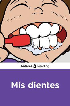 Mis dientes, Antares Reading