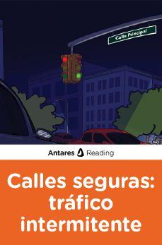 Calles seguras: tráfico intermitente, Antares Reading