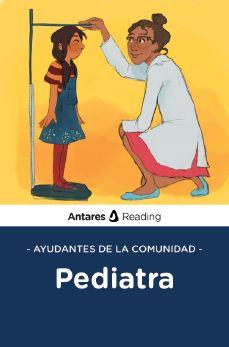 Ayudantes de la comunidad: pediatra, Antares Reading