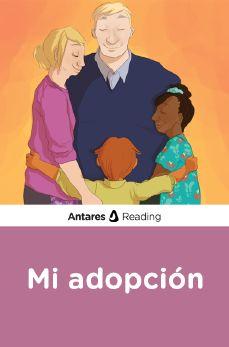 Mi adopción, Antares Reading