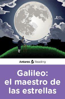 Galileo: el maestro de las estrellas, Antares Reading
