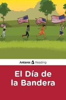 El Día de la Bandera, Antares Reading