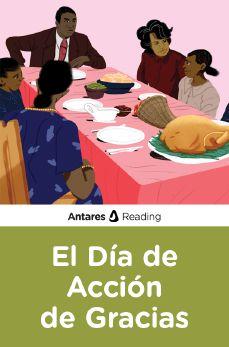El Día de Acción de Gracias, Antares Reading