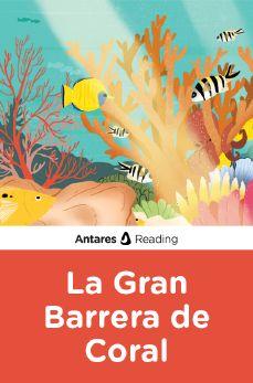 La Gran Barrera de Coral, Antares Reading