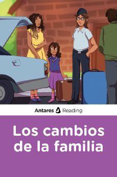 Los cambios de la familia, Antares Reading