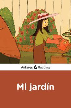 Mi jardín, Antares Reading