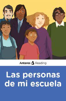 Las personas de mi escuela, Antares Reading