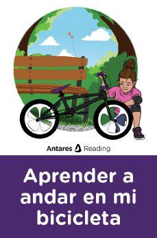 Aprender a andar en mi bicicleta, Antares Reading