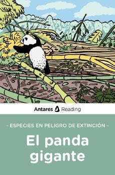 Especies en peligro de extinción: el panda gigante, Antares Reading
