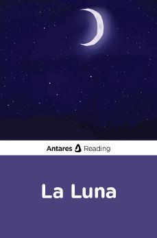 La Luna, Antares Reading