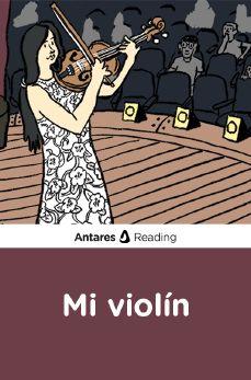 Mi violín, Antares Reading