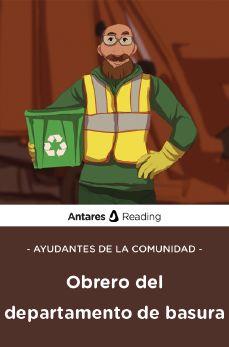 Ayudantes de la comunidad: obrero del departamento de basura, Antares Reading