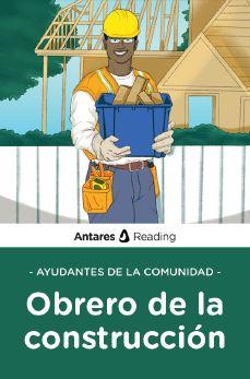 Ayudantes de la comunidad: obrero de la construcción, Antares Reading