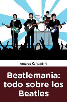 Beatlemania: todo sobre los Beatles, Antares Reading