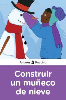 Construir un muñeco de nieve, Antares Reading