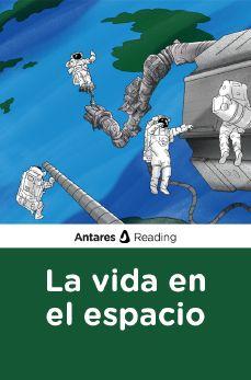 La vida en el espacio, Antares Reading