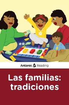 Las familias: tradiciones, Antares Reading