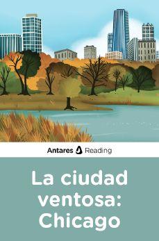La ciudad ventosa: Chicago, Antares Reading