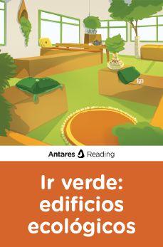 Ir verde: edificios ecológicos, Antares Reading
