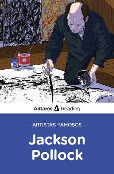 Artistas famosos: Jackson Pollock, Antares Reading