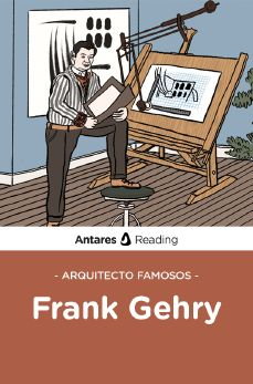 Arquitecto famosos: Frank Gehry, Antares Reading