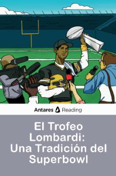 El trofeo Vince Lombardi: una tradición del Super Bowl, Antares Reading