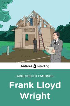 Arquitecto famosos: Frank Lloyd Wright, Antares Reading