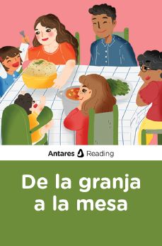 De la granja a la mesa, Antares Reading