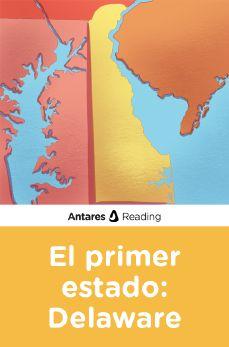 El primer estado: Delaware, Antares Reading