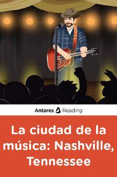 La ciudad de la música: Nashville, Tennessee, Antares Reading