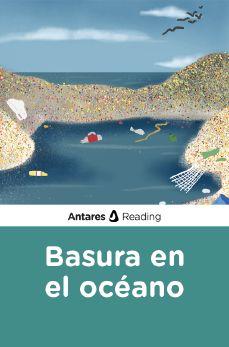 Basura en el océano, Antares Reading