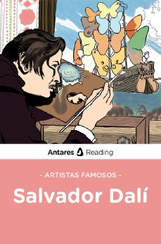 Artistas famosos: Salvador Dalí, Antares Reading