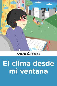 El clima desde mi ventana, Antares Reading