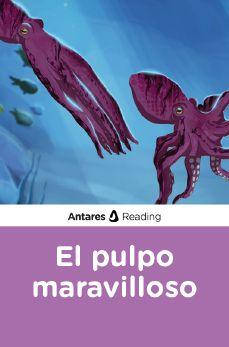 El pulpo maravilloso, Antares Reading
