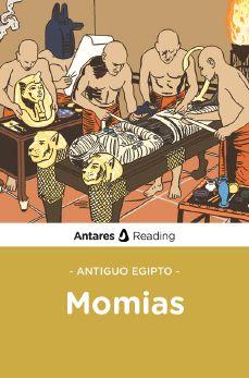 Antiguo Egipto: Momias, Antares Reading