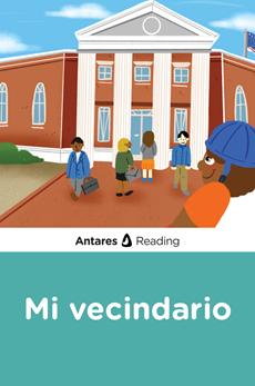 Mi vecindario, Antares Reading