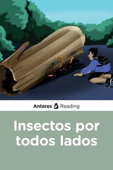 Insectos por todos lados, Antares Reading