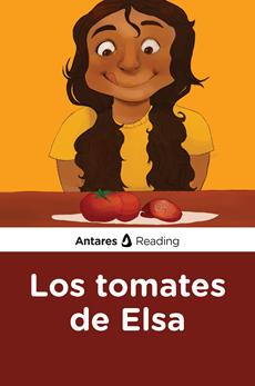 Los tomates de Elsa, Antares Reading